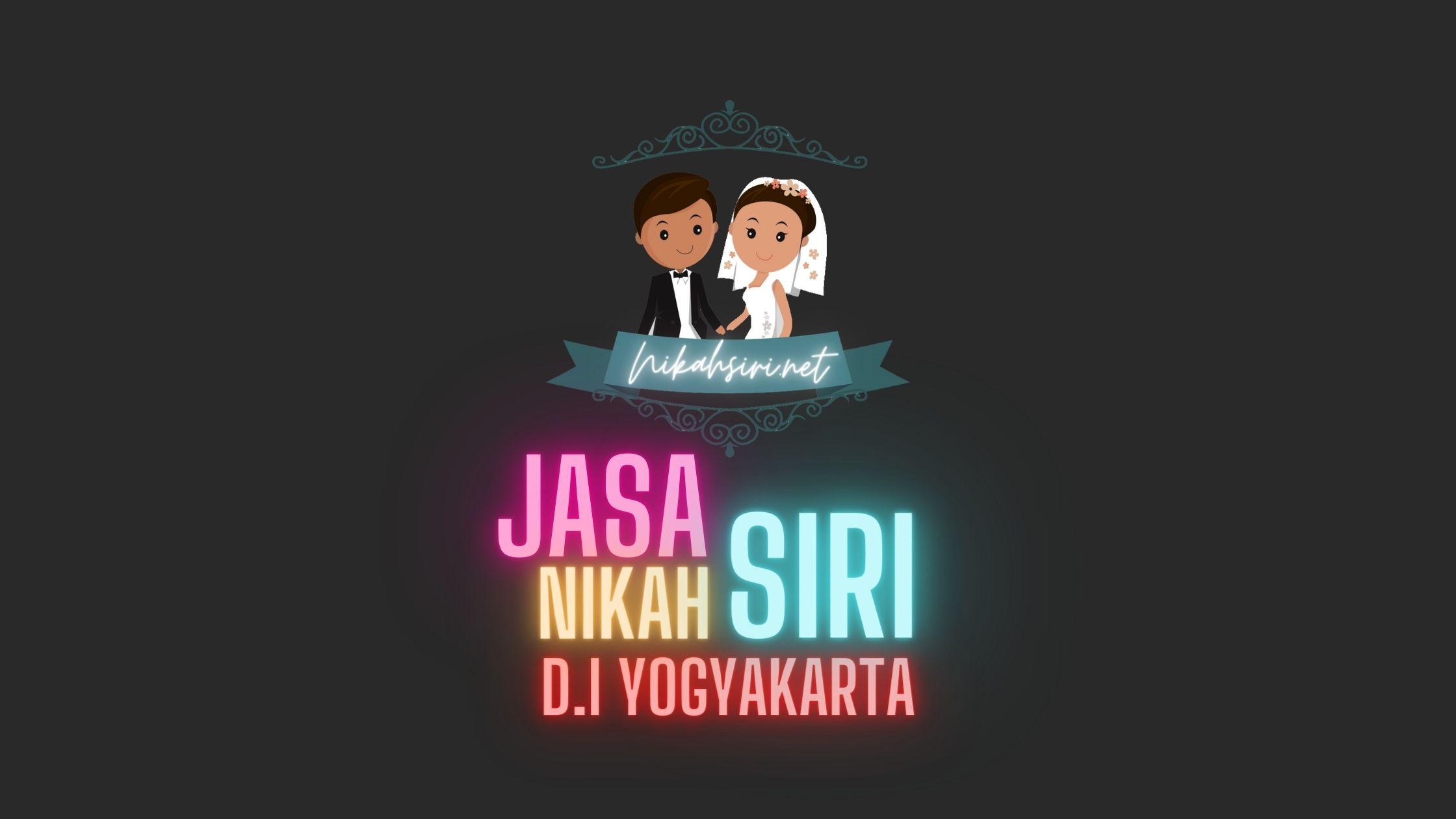Jasa Nikah Siri Jogja, Bantul, Sleman, Kulon Progo, Gunung Kidul