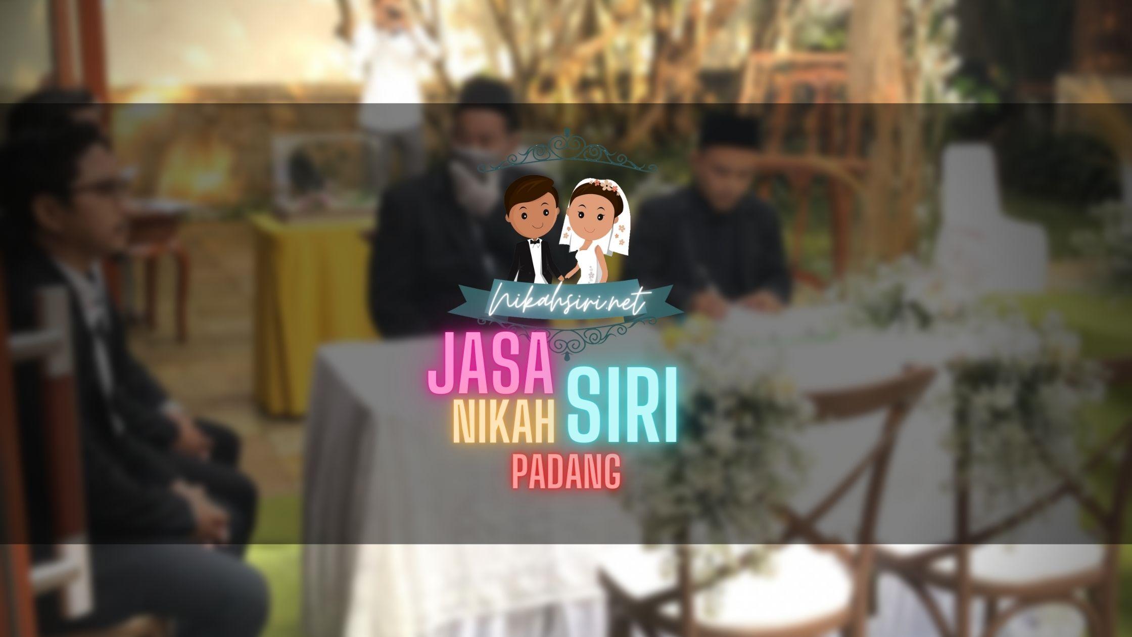 Jasa Nikah Siri Padang ❤️ Dapat Surat Siri | Sumatra Barat
