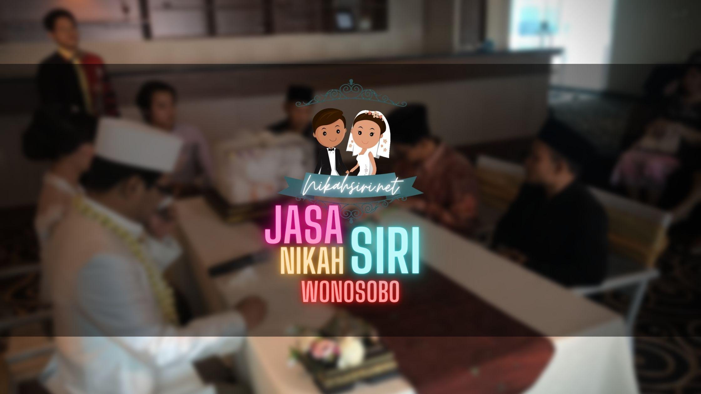 Jasa Nikah Siri Wonosobo ❤️ Dapat Surat Nikah Siri